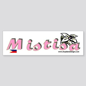 Mistisa Bumper Sticker